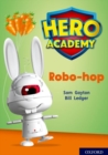 Hero Academy: Oxford Level 11, Lime Book Band: Robo-hop - Book