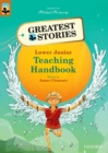 Oxford Reading Tree TreeTops Greatest Stories: Oxford Levels 8-13: Teaching Handbook Lower Junior - Book