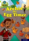Project X Origins: Lime Book Band, Oxford Level 11: Archie the Egg Timer - Book