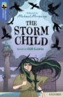 Oxford Reading Tree TreeTops Greatest Stories: Oxford Level 17: The Storm Child - Book