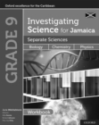 Investigating Science for Jamaica: Separate Sciences: Biology Chemistry Physics Workbook : Grade 9 - Book