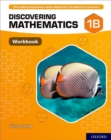 Discovering Mathematics: Workbook 1B - Book