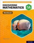 Discovering Mathematics: Workbook 1A - Book