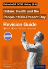 Oxford AQA GCSE History: Britain: Health and the People c1000-Present Day Revision Guide (9-1) - Book