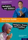 GCSE Religious Studies for Edexcel B (9-1): Religion and Ethics through Christianity and Religion, Peace and Conflict through Islam Revision Guide - Book