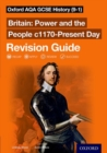 Oxford AQA GCSE History (9-1): Britain: Power and the People c1170-Present Day Revision Guide - Book