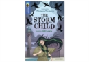 Oxford Reading Tree TreeTops Greatest Stories: Oxford Level 17: The Storm Child Pack 6 - Book
