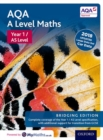 AQA A Level Maths: Bridging Edition : Year 1 / AS Level Student Book - Book