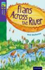 Oxford Reading Tree TreeTops Fiction: Level 11: Flans Across the River - Book