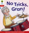 Oxford Reading Tree: Level 4: Floppy's Phonics Fiction: No Tricks, Gran! - Book
