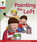 Oxford Reading Tree: Level 4: Floppy's Phonics Fiction: Painting the Loft - Book