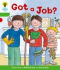 Oxford Reading Tree: Level 2 More a Decode and Develop Got a Job? - Book