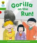 Oxford Reading Tree: Level 2 More a Decode and Develop Gorilla On the Run! - Book