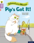 Oxford Reading Tree Word Sparks: Level 1+: Pip's Got It! - Book