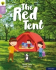 Oxford Reading Tree Word Sparks: Level 1+: The Red Tent - Book