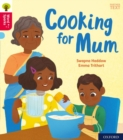 Oxford Reading Tree Word Sparks: Oxford Level 4: Cooking for Mum - Book