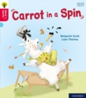 Oxford Reading Tree Word Sparks: Level 4: Carrot in a Spin - Book
