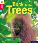 Oxford Reading Tree Word Sparks: Level 4: Back to the Trees - Book