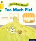 Oxford Reading Tree Word Sparks: Level 5: Too Much Pie! - Book