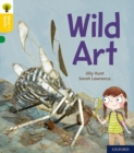 Oxford Reading Tree Word Sparks: Level 5: Wild Art - Book