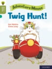 Oxford Reading Tree Word Sparks: Level 7: Twig Hunt! - Book