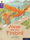 Oxford Reading Tree Word Sparks: Level 11: Alexei and the Firebird - Book