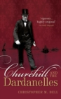 Churchill and the Dardanelles - Book