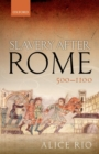 Slavery After Rome, 500-1100 - Book