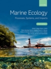 Marine Ecology : Processes, Systems, and Impacts - Book