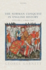 The Norman Conquest in English History : Volume I: A Broken Chain? - Book