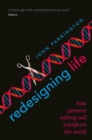 Redesigning Life : How genome editing will transform the world - Book