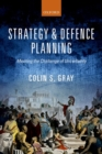 Strategy and Defence Planning : Meeting the Challenge of Uncertainty - Book