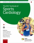 The ESC Textbook of Sports Cardiology - Book