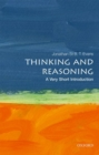 Thinking and Reasoning: A Very Short Introduction - Book