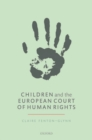 Children and the European Court of Human Rights - Book