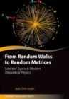 From Random Walks to Random Matrices - Book