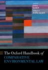 The Oxford Handbook of Comparative Environmental Law - Book