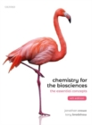 Chemistry for the Biosciences : The Essential Concepts - Book