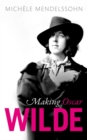 Making Oscar Wilde - Book