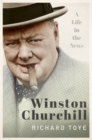 Winston Churchill : A Life in the News - Book