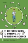 An Editor's Guide to Writing and Publishing Science - Book