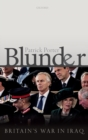 Blunder : Britain's War in Iraq - Book