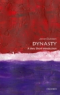 Dynasty: A Very Short Introduction - Book