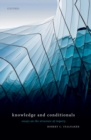 Knowledge and Conditionals : Essays on the Structure of Inquiry - Book