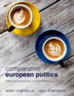 Comparative European Politics : Distinctive Democracies, Common Challenges - Book