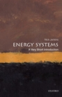 Energy Systems: A Very Short Introduction - Book
