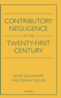 Contributory Negligence in the Twenty-First Century - Book