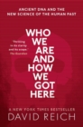 Who We Are and How We Got Here : Ancient DNA and the new science of the human past - Book