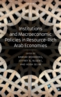 Institutions and Macroeconomic Policies in Resource-Rich Arab Economies - Book