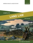 Complete Land Law : Text, Cases, and Materials - Book